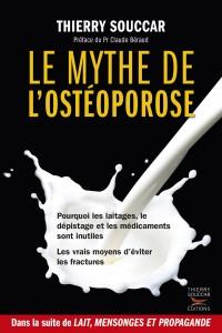 Couverture du livre Le mythe de l'ostéoporose de Thierry Souccar