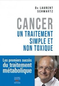 couverture du lvre de Laurent Schwartz Cancer, un traitement simple et non toxique